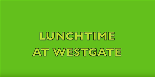 Lunchtime at Westgate