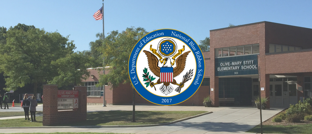 VIDEO: Olive-Mary Stitt is a National Blue Ribbon school in 2017!